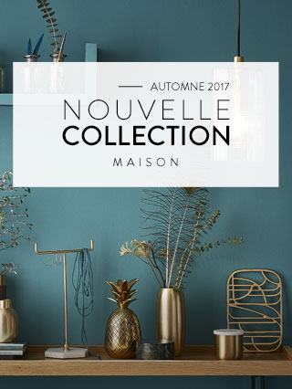 Nouvelle collection maison 2017